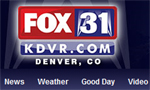 Fox31 News – Denver
